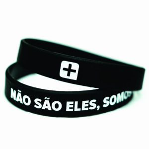 """LANÇAMENTO – Pulseira e Camiseta ( Babylook ) """"Não são eles, somos nós"""""""